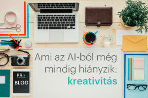 Ami az AI-ból még mindig hiányzik: kreativitás