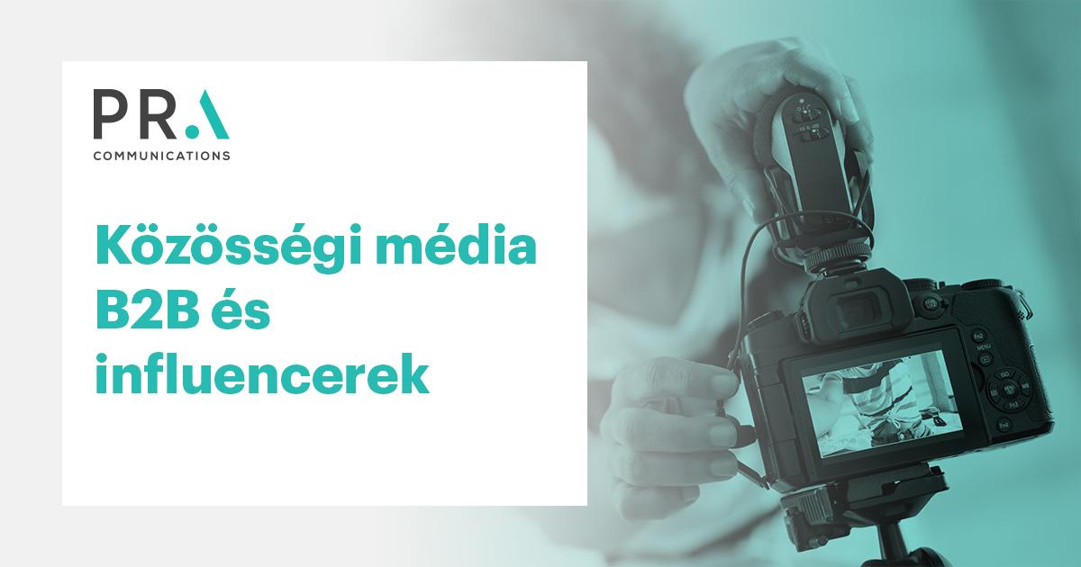 Közösségi média B2B és influencerek