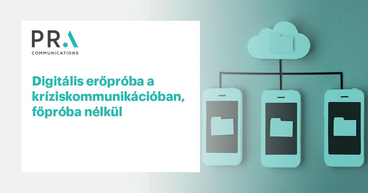 Digitális erőpróba a kríziskommunikációban, főpróba nélkül