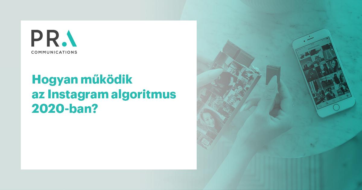 Hogyan működik az Instagram algoritmus 2020-ban?